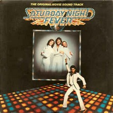 Saturday Night Fever (The Original Movie Sound Track)